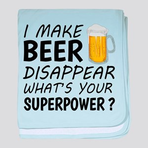 I Make Beer Disappear baby blanket