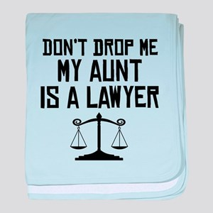 My Aunt Is A Lawyer baby blanket