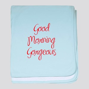 Funny Good Morning Quotes Baby Blankets Cafepress