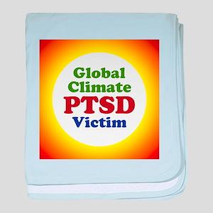 Global Climate PTSD Victim baby blanket