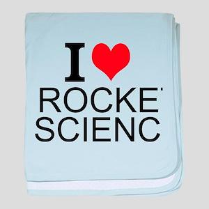 I Love Rocket Science baby blanket