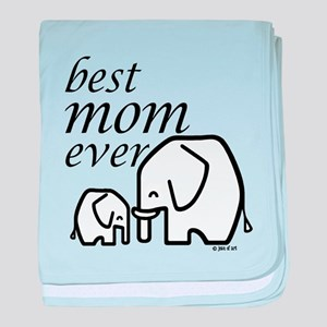 Best Mom Ever baby blanket