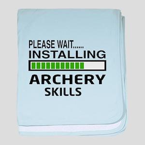 Please wait, Installing Archery skill baby blanket