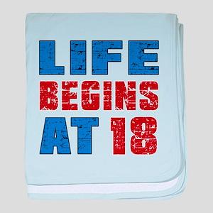 Life Begins At 18 baby blanket