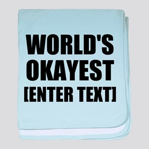 World's Okayest Personalize It! baby blanket