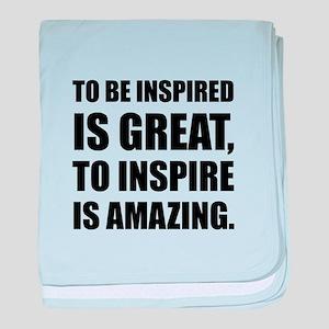 Inspire Is Amazing baby blanket