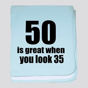 50 Is Great Birthday Designs baby blanket
