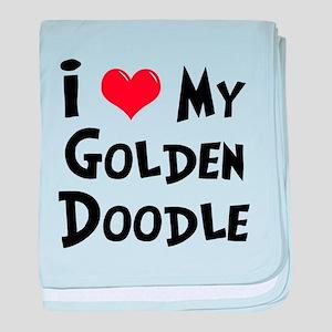 I Love My Golden Doodle baby blanket