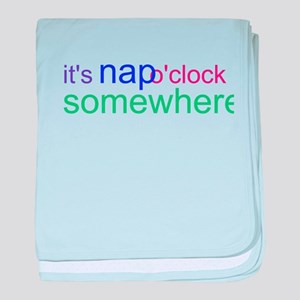 It's Nap O'clock Somewhere baby blanket