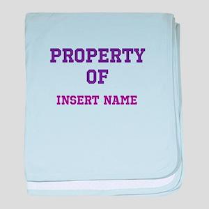 Customizable (Property Of) baby blanket
