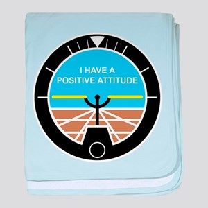 I Have a Positive Attitude baby blanket