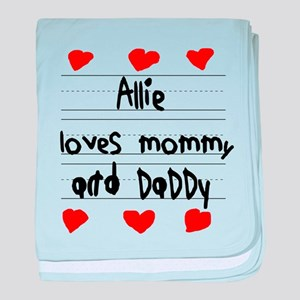 Allie Loves Mommy and Daddy baby blanket