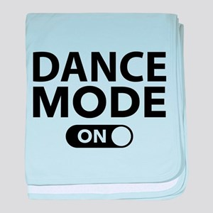 Dance Mode On baby blanket
