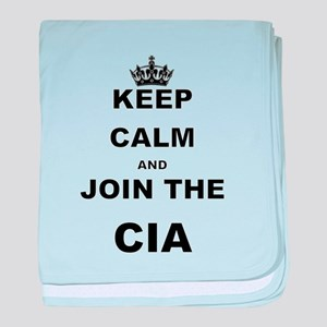 KEEP CALM AND JOIN THE CIA baby blanket