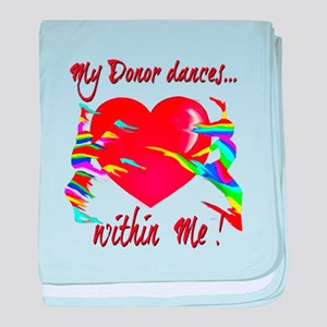 My Organ Donor Dances Within Me! baby blanket