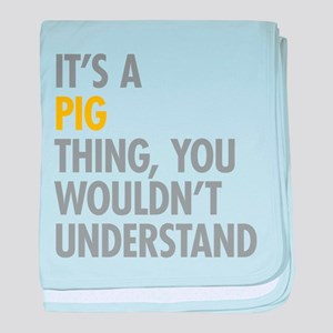 Its A Pig Thing baby blanket