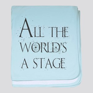 All the Worlds a Stage baby blanket
