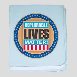 Deplorable Lives Matter baby blanket