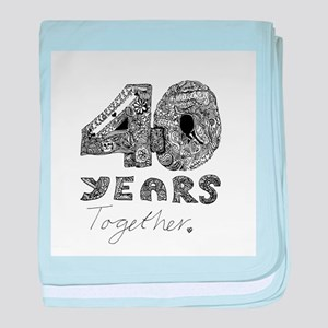 40 years together baby blanket