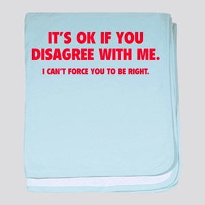 Disagree with me baby blanket