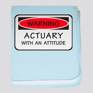 Actuary With An Attitude baby blanket