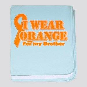 I wear orange brother Infant Blanket