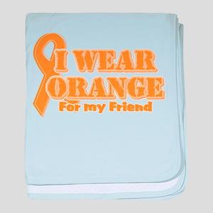 I wear orange friend Infant Blanket