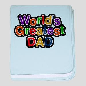 Worlds Greatest Dad baby blanket