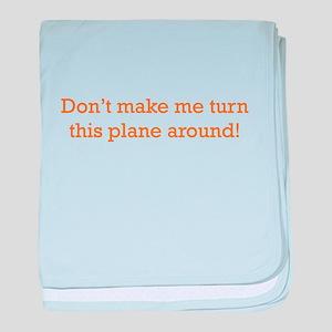 Turn this Plane baby blanket