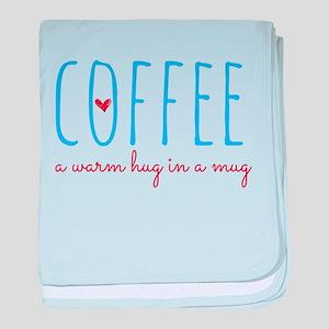Coffee. A Warm Hug in a Mug. baby blanket