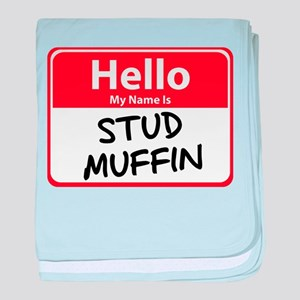 Hello My Name is Stud Muffin Infant Blanket