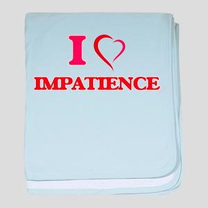 I Love Impatience baby blanket