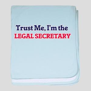Trust me, I'm the Legal Secretary baby blanket