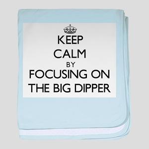 Keep Calm by focusing on The Big Dipp baby blanket
