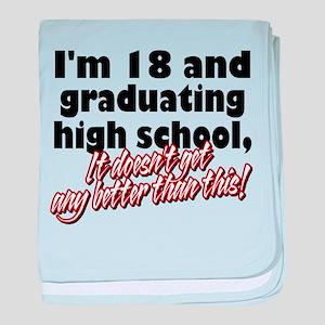 I'm Eighteen Infant Blanket
