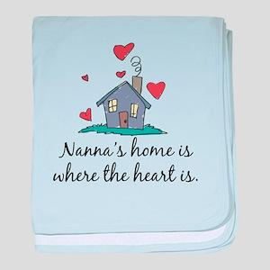 Nanna's Home is Where the Hea baby blanket