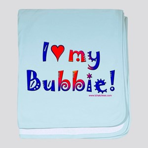 I love my Bubbie baby blanket