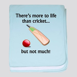 More To Life Than Cricket baby blanket