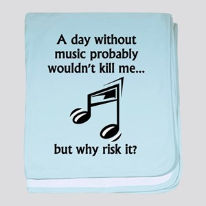 A Day Without Music baby blanket