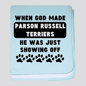 When God Made Parson Russell Terriers baby blanket