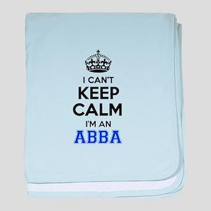 I cant keep calm Im ABBA baby blanket