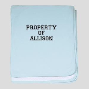Property of ALLISON baby blanket