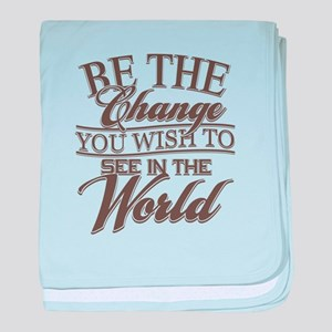 Be The Change baby blanket