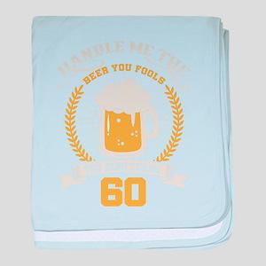 Handle me the beer you fools, the kin baby blanket