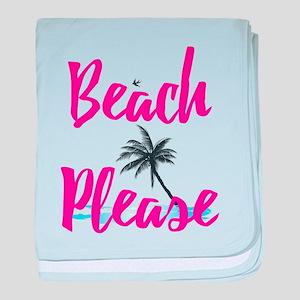 Beach Please baby blanket
