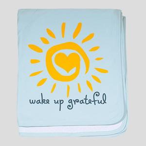 Wake Up Grateful baby blanket