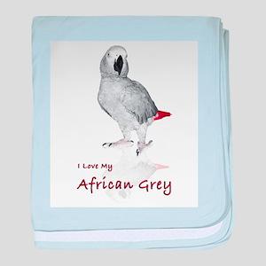 i love african greys baby blanket