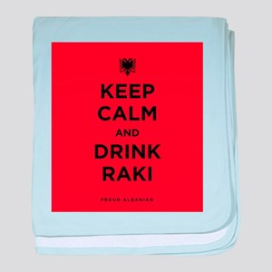 Keep Calm and drink raki baby blanket