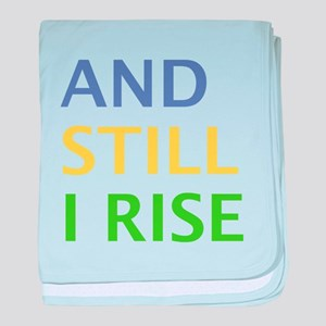AND STILL I RISE baby blanket