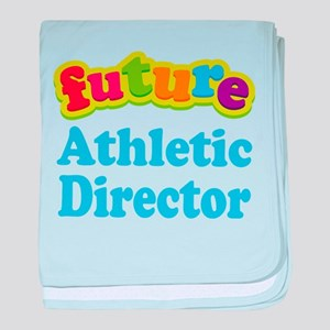 Future Athletic Director baby blanket